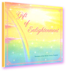 "The Mother Divine Programme ""Gift of Enlightenment""—soft rainbow"