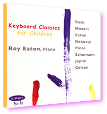 Roy Eaton, Keyboard Classics for Children